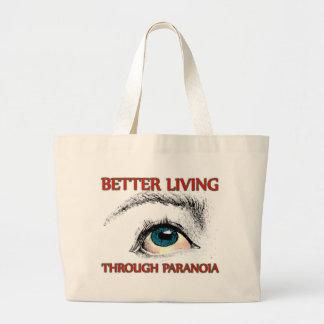 Una mejor vida a través de la paranoia bolsa de tela grande