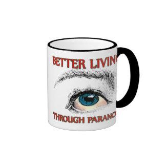 Una mejor vida a través de la paranoia taza de dos colores