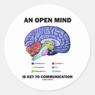 Una mente abierta es dominante a la comunicación pegatinas redondas