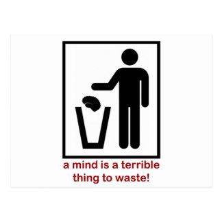 ¡Una mente es una cosa terrible a perder! Postales