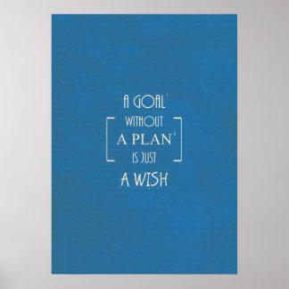 Una meta sin un plan es apenas citas de un deseo poster