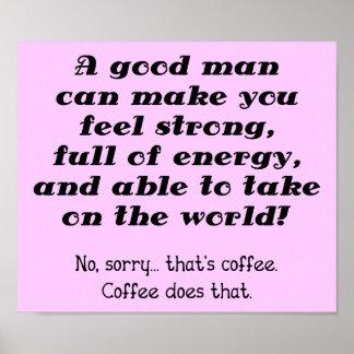 Una muestra divertida del poster del café del buen