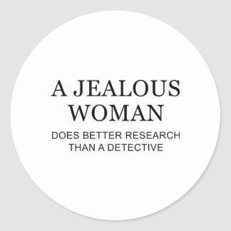 Una mujer celosa pegatina redonda