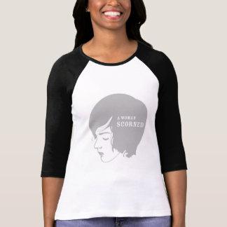 Una mujer despreciada camisetas