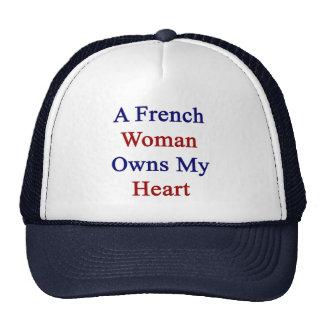 Una mujer francesa posee mi corazón gorra