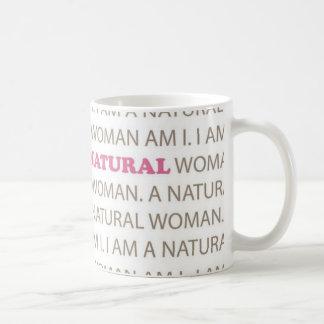 Una mujer natural… taza