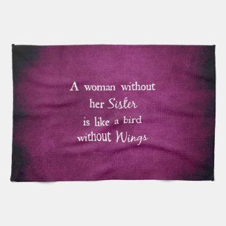 Una mujer sin su hermana es como cita toallas
