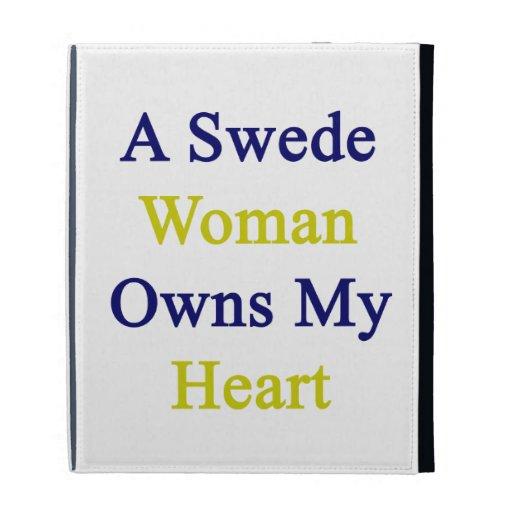 Una mujer sueco posee mi corazón