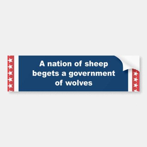 Una nación de ovejas engendra a un gobierno de lob etiqueta de parachoque