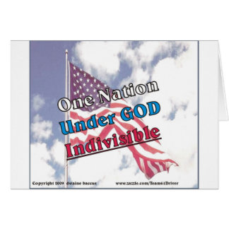 Una nación debajo de dios, indivisible tarjeta de felicitación