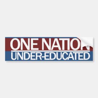 Una nación debajo de educado etiqueta de parachoque