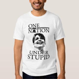 """""""Una nación, debajo de estúpido """" Polera"""