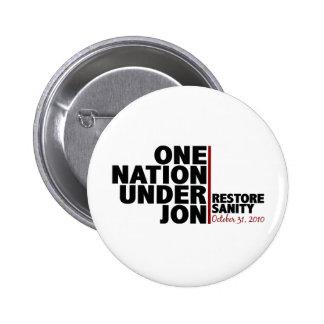 Una nación debajo de Jon (cordura del restablecimi Pin Redondo 5 Cm