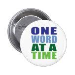 Una palabra a la vez pin redondo de 2 pulgadas