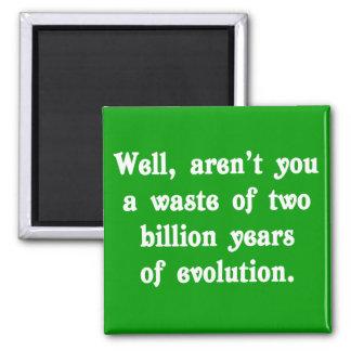 Una pérdida de dos mil millones años de evolución imán cuadrado