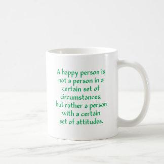 Una persona feliz no es una persona en cierto sist taza básica blanca