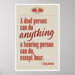 Una persona sorda puede hacer cualquier cosa… poster