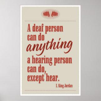 Una persona sorda puede hacer cualquier cosa… póster