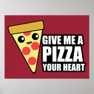 Una pizza su corazón póster