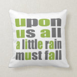 Una poca lluvia debe caer almohada