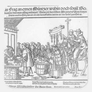 Una pregunta a un Mintmaker, c.1500 Pegatina Cuadrada