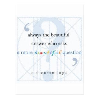 Una pregunta más hermosa postales