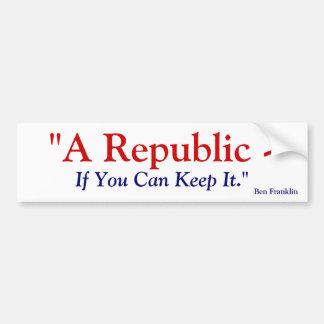 Una república si usted puede guardarla - Benjamin  Pegatina Para Auto