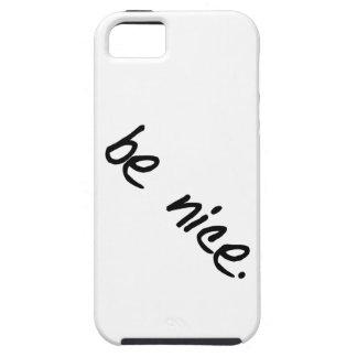 """Una selección completa de """"sea agradable."""" iPhone 5 fundas"""