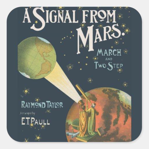 Una señal de Marte Pegatina Cuadrada