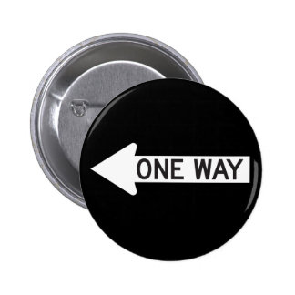 Una señal de tráfico de la flecha de la manera pin redondo de 2 pulgadas