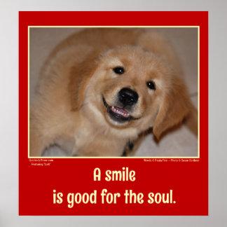 Una sonrisa es buena para el alma -- perrito sonri poster