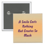 Una sonrisa no cuesta nada pin