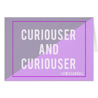 Una tarjeta de nota más curiosa y más curiosa