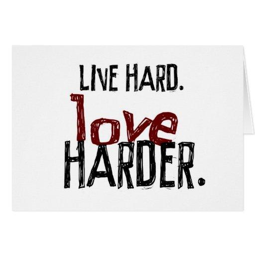 Una tarjeta de nota más dura del amor duro vivo
