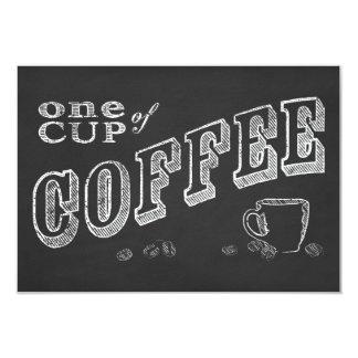 """una taza de ARTE de la TIZA del café Invitación 3.5"""" X 5"""""""