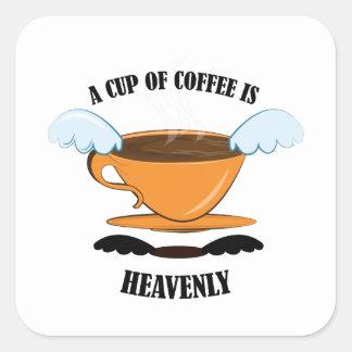 Una taza de café es divina calcomanía cuadradase