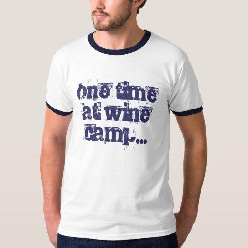 una vez en el appearl del campo del vino… playera