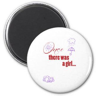 Una vez que había un chica - embellecido con el ti imán redondo 5 cm