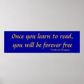 Una vez que usted aprende leer, usted será para si posters