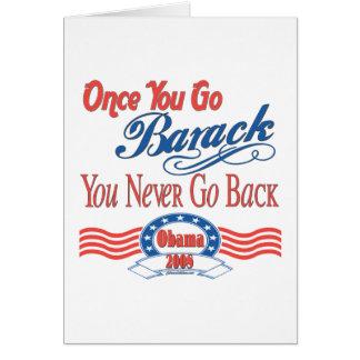 Una vez que usted va Barack Tarjeta De Felicitación