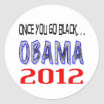 Una vez que usted va negro. etiqueta redonda