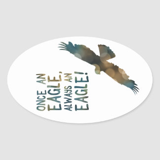 una vez un águila siempre un águila pegatina ovalada