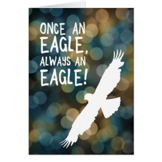 una vez un águila siempre un águila tarjeta pequeña