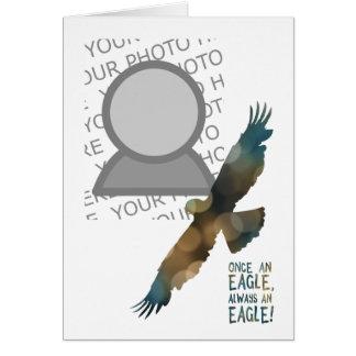 una vez un águila siempre una foto del águila tarjeta de felicitación