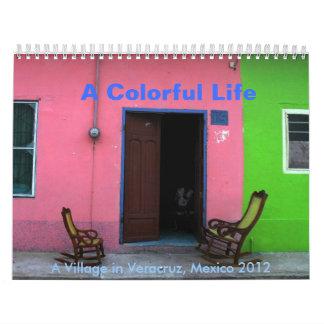Una vida colorida: Un pueblo en Veracruz, México Calendarios De Pared
