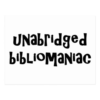 Unabridged Bibliomaniac Postcard