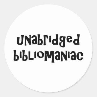 Unabridged Bibliomaniac Sticker