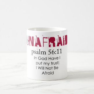Unafraid ) coffee mugs