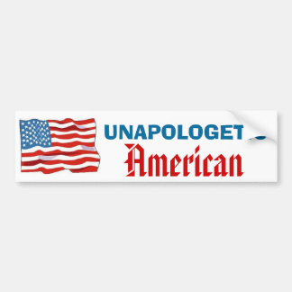Unapologetic American Bumper Sticker