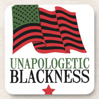 Unapologetic Blackness Beverage Coaster